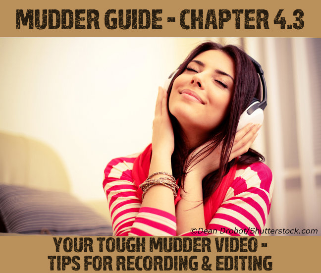 Tough Mudder video recording & editing