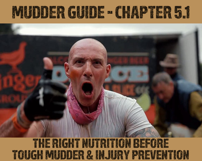 Tough Mudder Nutrition & Injury prevention