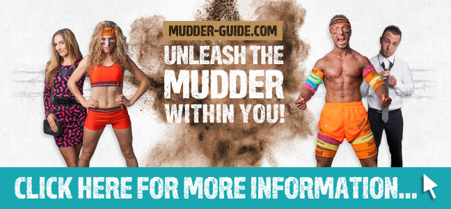 Unleash the Mudder within you!